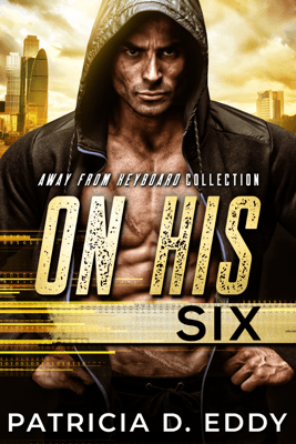 On His Six - Patricia D. Eddy pdf download