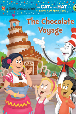 The Chocolate Voyage (Dr. Seuss/Cat in the Hat) - Tish Rabe & Dave Aikins
