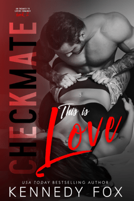 Checkmate: This is Love - Kennedy Fox