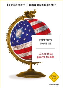 La seconda guerra fredda - Federico Rampini pdf download