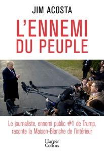 L'ennemi du peuple - Jim Acosta pdf download