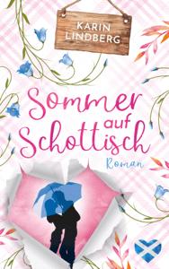 Sommer auf Schottisch - Karin Lindberg pdf download