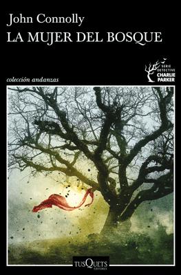 La mujer del bosque - John Connolly pdf download