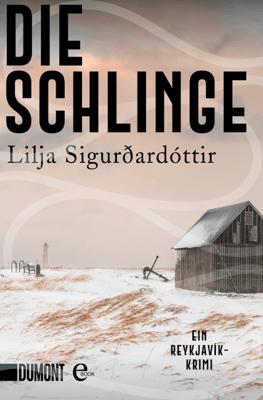 Die Schlinge - Lilja Sigurdardóttir & Tina Flecken pdf download