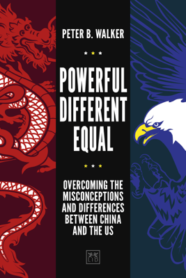 Powerful, Different, Equal - Peter B. Walker