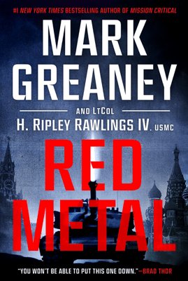 Red Metal - Mark Greaney & LtCol H. Ripley Rawlings IV, USMC pdf download