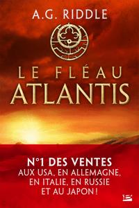 Le Fléau Atlantis - A. G. Riddle pdf download