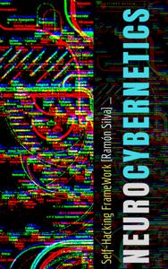 NeuroCybernetics - Ramón Silva pdf download