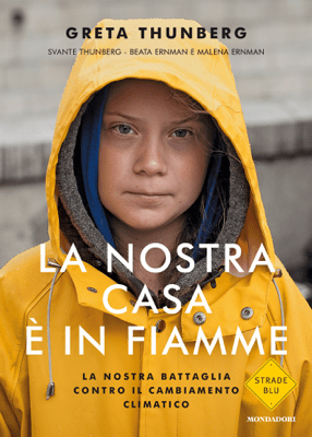 La nostra casa è in fiamme - Greta Thunberg pdf download