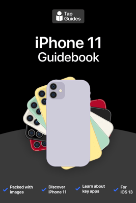 iPhone 11 Guidebook - Thomas Anthony