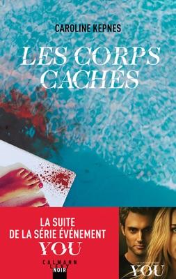 Les corps cachés - Caroline Kepnes pdf download
