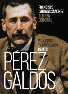 Benito Pérez Galdós: Vida, obra y compromiso - Francisco Cánovas Sánchez pdf download