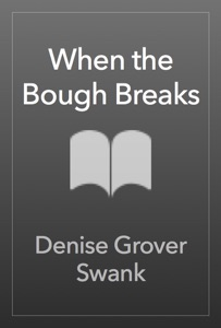 When the Bough Breaks - Denise Grover Swank pdf download