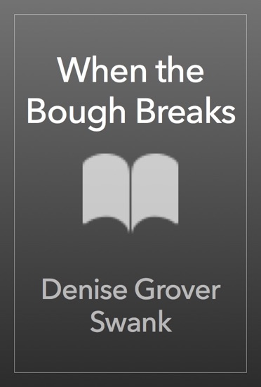 When the Bough Breaks by Denise Grover Swank PDF Download