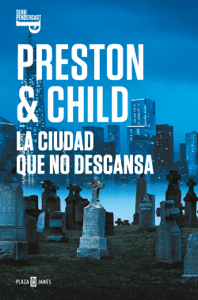 La ciudad que no descansa (Inspector Pendergast 17) - Douglas Preston & Lincoln Child pdf download