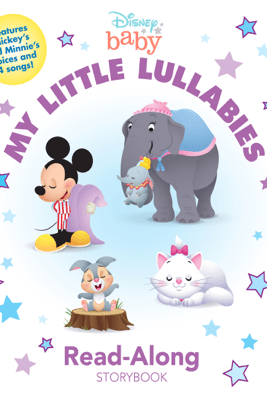 Disney Baby:  My Little Lullabies Read-Along Storybook - Disney Book Group