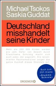 Deutschland misshandelt seine Kinder - Michael Tsokos & Saskia Guddat pdf download