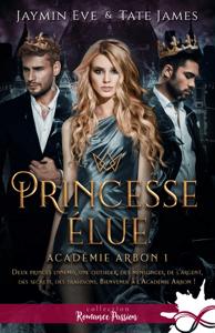 Princesse élue - Jaymin Eve & Tate James pdf download
