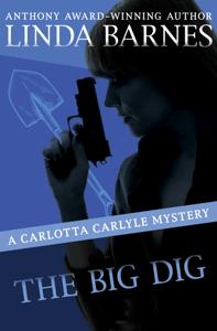 The Big Dig - Linda Barnes pdf download