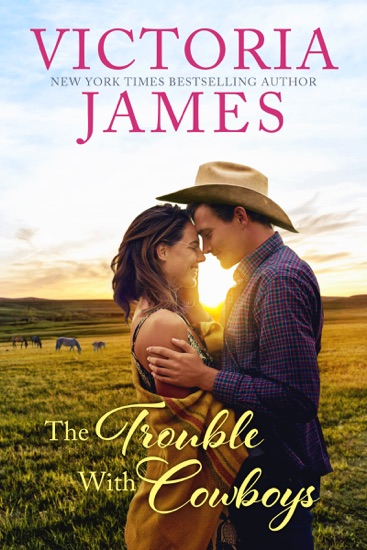 The Trouble with Cowboys by Victoria James PDF Download