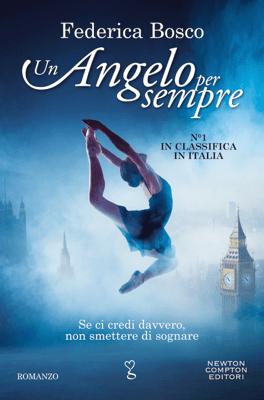 Un angelo per sempre - Federica Bosco pdf download