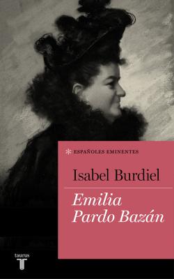 Emilia Pardo Bazán (Colección Españoles Eminentes) - Isabel Burdiel pdf download