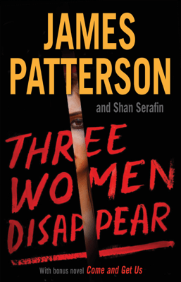 Three Women Disappear - James Patterson & Shan Serafin pdf download
