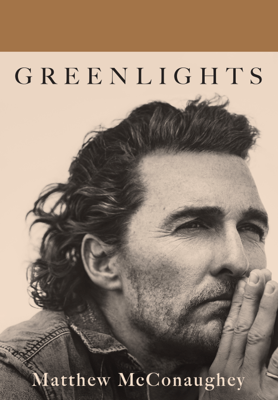 Greenlights - Matthew McConaughey pdf download
