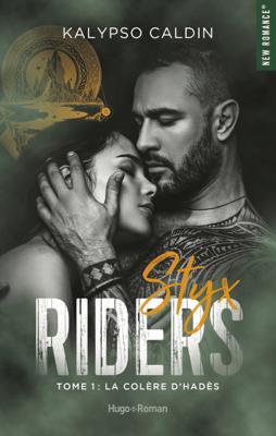 Styx riders - tome 1 La colère d'Hadès - Kalypso Caldin pdf download