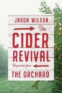 The Cider Revival - Jason Wilson pdf download