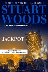 Jackpot - Stuart Woods & Bryon Quertermous pdf download