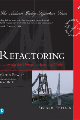 Refactoring: Improving the Design of Existing Code, 2/e - Martin Fowler