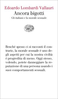 Ancora bigotti - Edoardo Lombardi Vallauri pdf download
