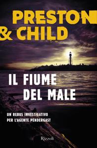 Il fiume del male - Lincoln Child & Douglas Preston pdf download