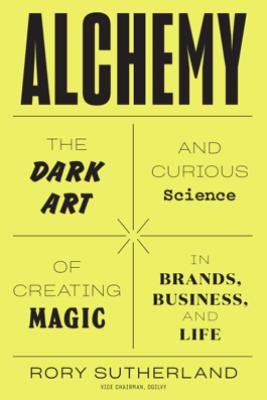 Alchemy - Rory Sutherland