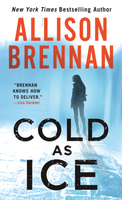 Cold as Ice - Allison Brennan pdf download