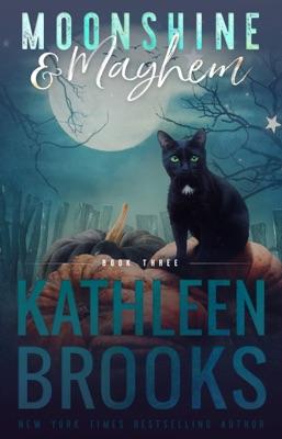 Moonshine & Mayhem - Kathleen Brooks pdf download