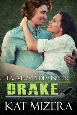 Las Vegas Sidewinders: Drake - Kat Mizera pdf download