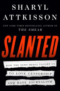 Slanted - Sharyl Attkisson pdf download