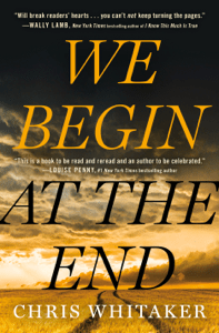 We Begin at the End - Chris Whitaker pdf download