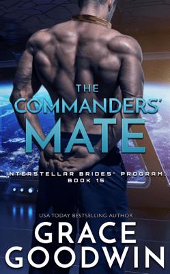 The Commanders' Mate - Grace Goodwin pdf download