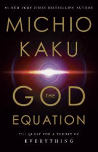 The God Equation - Michio Kaku pdf download