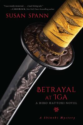 Betrayal at Iga - Susan Spann pdf download