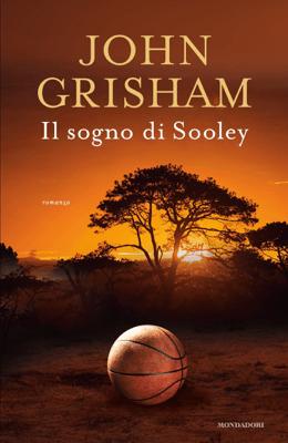 Il sogno di Sooley - John Grisham pdf download