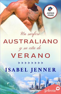 Un surfero australiano y su cita de verano (Adonis tours 2) - Isabel Jenner pdf download