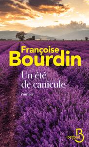 Un été de canicule - Françoise Bourdin pdf download