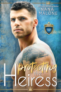 Protecting the Heiress - Nana Malone pdf download