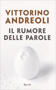 Il rumore delle parole - Vittorino Andreoli pdf download