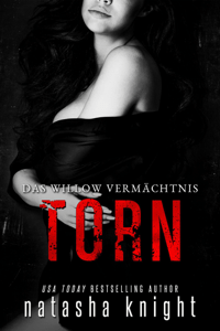Torn: Das Willow Vermächtnis - Natasha Knight pdf download