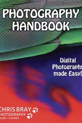Photography Handbook - Chris Bray